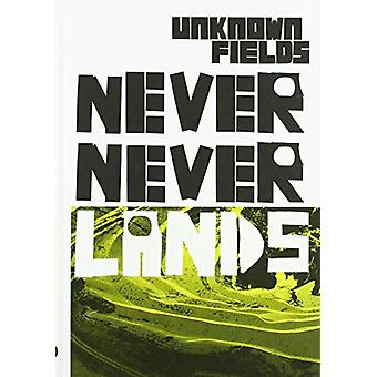 Never Never Lands - Unknown Fields by Kate Davies - 9781907896859 Book