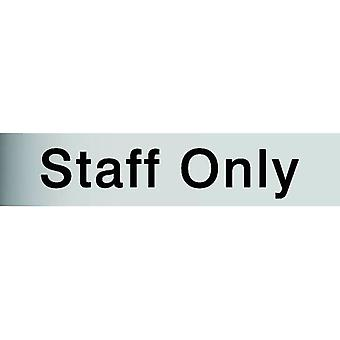 House Nameplate Co Metal Effect Staff Only Sign
