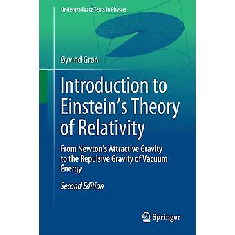 Introduction to Einsteins Theory of Relativity by Gron & Oyvind