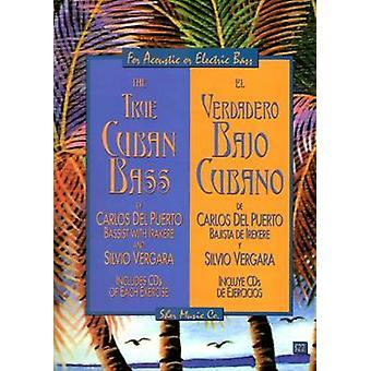 The True Cuban Bass by Carlos Del Puerto & Silvio Vergara