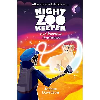 Night Zookeeper The Lioness of Fire Desert