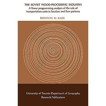 Neuvostoliiton puunjalostusteollisuus - Lineaarinen ohjelmointianalyysi