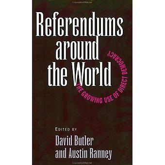 Referendums around the World - The Growing Use of Direct Democracy by