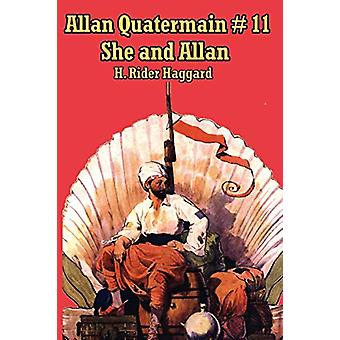 She and Allan by Sir H Rider Haggard - 9781604590593 Book
