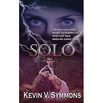 Solo by Kevin V Symmons - 9781628303025 Book