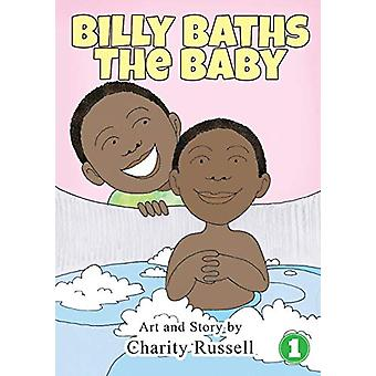 Billy Baths the Baby by Charity Russell - 9781925901757 Book
