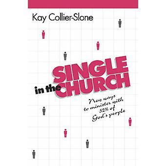 Kay CollierStonen single kirkossa