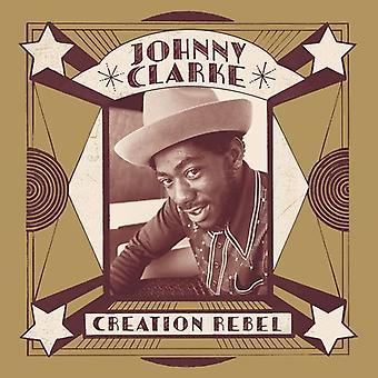 Clarke*Johnny - Creation Rebel [Vinyl] USA import
