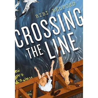 Crossing the Line by Bibi Belford
