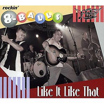 Rockin' 8-Balls - Like It Like That [CD] USA import