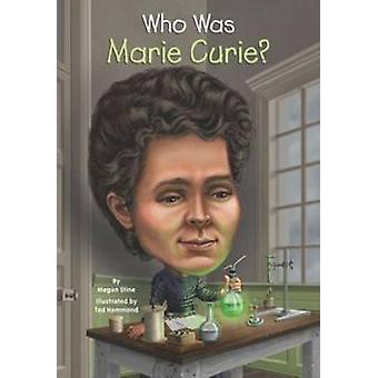 Wie Was Marie Curie? door Megan Stine - 9780448478968 boek