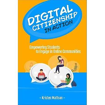Digital Citizenship in Action - Empowering Students to Engage in Onlin