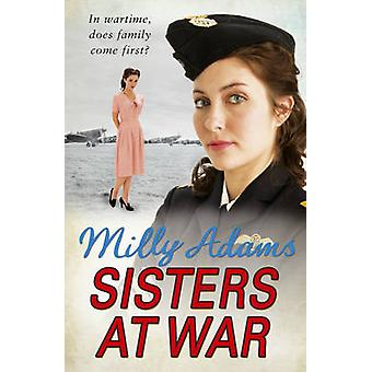 Sisters at War by Milly Adams - 9781784751050 Book