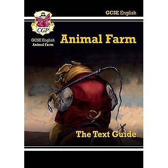 GCSE englanninkielinen teksti - Animal Farm CGP Books - CGP opaskirjat - 9781