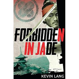 Forbidden in Jade by Kevin & Lang