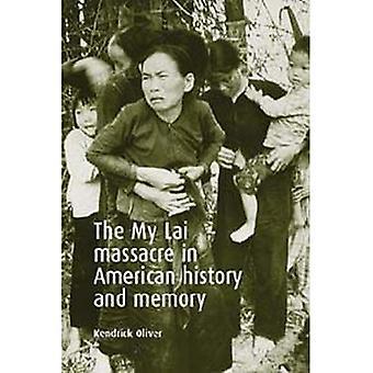 Il massacro di My Lai nella storia americana e memoria
