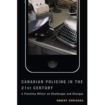 Canadense de policiamento no século XXI: um oficial de primeira linha sobre os desafios e mudanças