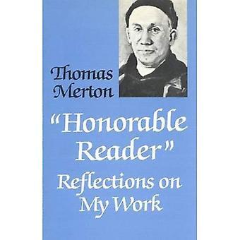 Ärade läsare: Reflektioner på mitt arbete