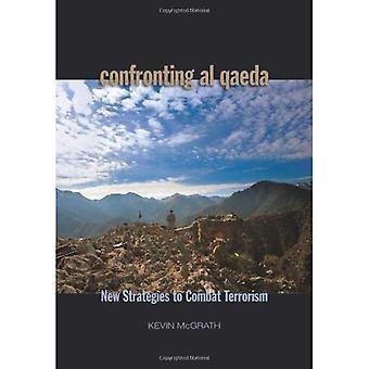 Face à Al-Qaïda: US militaires et politiques des stratégies pour lutter contre le terrorisme