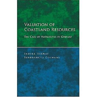 Valuation of Coastland Resources: The Case of Mangroves in Gujarat