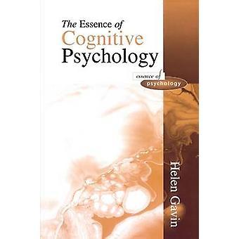 Essence Cognitive Psychology by Gavin & Helen