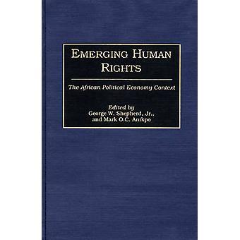 Kehittyvien ihmisoikeuksien Afrikan poliittisen talouden yhteydessä, koska Anikpo & Mark