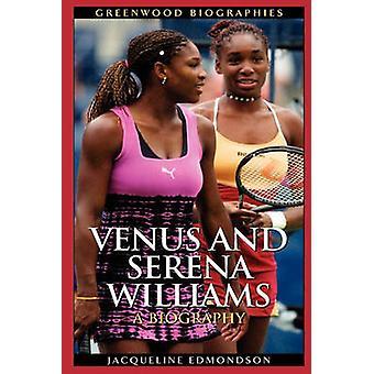 金星とセリーナウィリアムズ A 伝記エドモンソン ・ ジャクリーン