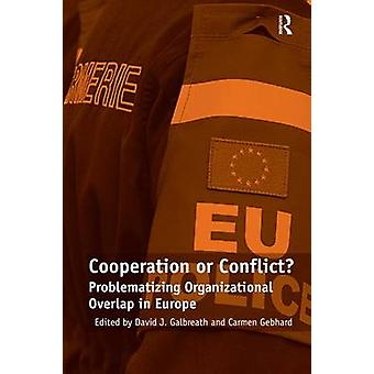 協力や対立ゲプハルト ・ カルメンによってヨーロッパにおける組織的重複の問題化