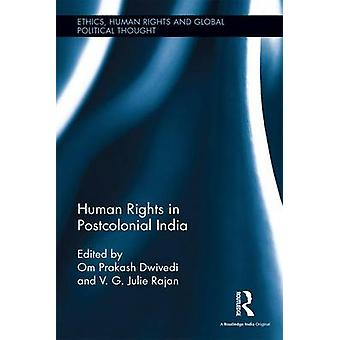 Human Rights in Postcolonial India by Dwivedi & Om Prakash