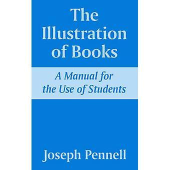 L'Illustration de livres A manuel à l'usage des étudiants de Pennell & Joseph