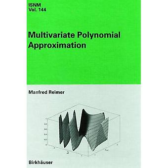 Multivariate Polynomial Approximation by Reimer & Manfred