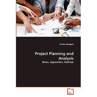 Projektplanung und Analyse von Ashagrie & Ermias
