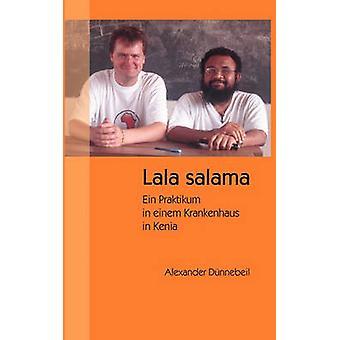 Lala salama by Dnnebeil & Alexander