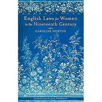 English Laws for Women in the 19th Century by Caroline Norton - Joan