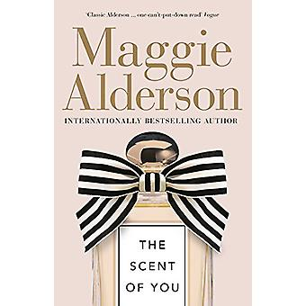 The Scent of You by The Scent of You - 9781460751220 Book
