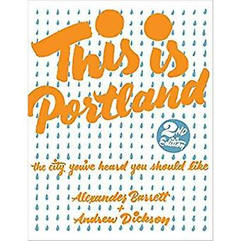 This Is Portland by This Is Portland - 9781621064015 Book