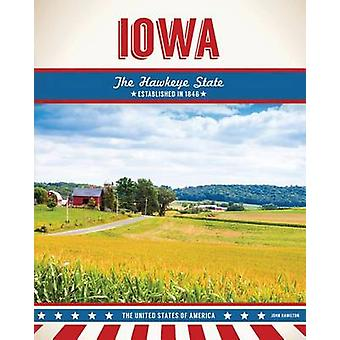 Iowa by John Hamilton - 9781680783179 Book