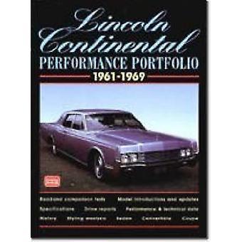 Lincoln Continental Performance Portfolio - 1961-1969 by R. M. Clarke