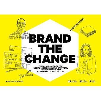 Brand the Change - The Branding Guide for social entrepreneurs - disru