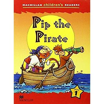 Pip the Pirate - Level 1 by Cheryl Palin - Jose Ignacio Gomez - 978140
