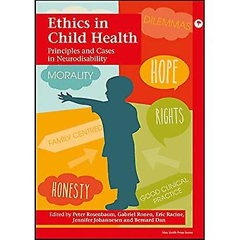 Ethiek in de gezondheid van het kind: beginselen en gevallen in Neurodisability
