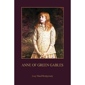 Anne of Green Gables Aziloth Books by Montgomery & Lucy Maud