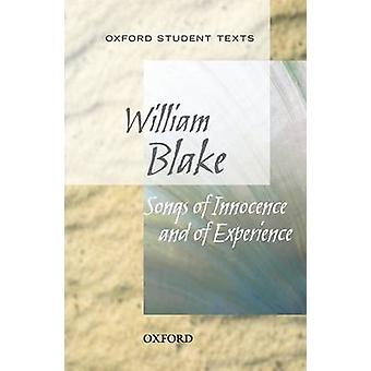Oxford Student Texts Songs of Innocence and Experience by Blake & William