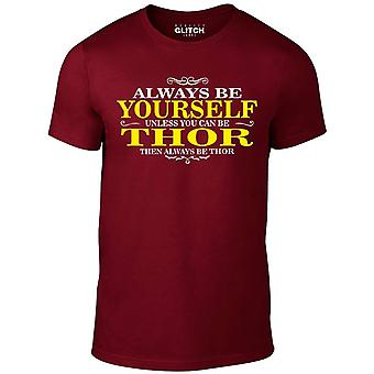 Men's always be yourself thor t-shirt
