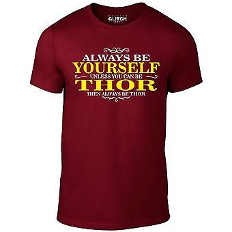Mannen ' s altijd worden jezelf Thor t-shirt