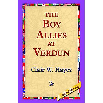 The Boy Allies at Verdun by Clair W Hayes - 1stworld Library - 978142