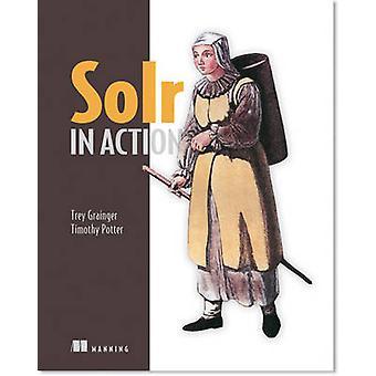 Solr in Action par Trey Grainger