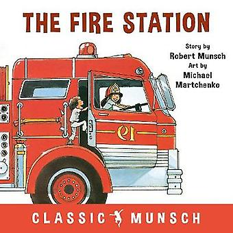 The Fire Station by Robert Munsch - 9781773210810 Book
