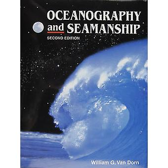 Oceanography and Seamanship (2nd) by William G. Van Dorn - 9780870334