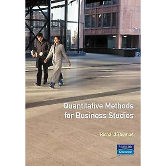Quantitative Methods for Business by Thomas & Richard